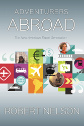 Adventurers Abroad New Book by Robert Nelson