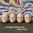 "A Fragile Tomorrow Announce MPress Debut ""Make Me Over"""