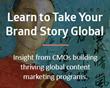 Local, Agile Approach to Storytelling Key for Global Brand Growth