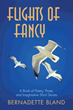 'Flights of Fancy' Takes Readers Through Poet's Vision of Beauty