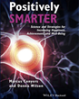 """Positively Smarter"" by Conyers and Wilson Launches in the U.S."