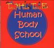 "New ""Human Body School"" CD Revolutionizes Body Education"