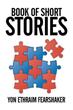 Yon Ethraim Fearshaker releases 'Book of Short Stories'