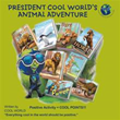 New book 'President Cool World's Animal Adventure' launches planned series
