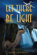 New book 'Let There Be Light' blends science, fiction