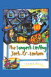 """Terry Hill's New Book """"The Longest Lasting Jack-O-Lantern"""" is a Creatively Crafted and Vividly Illustrated Journey Into the World of Halloween"""