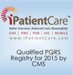 CMS Names iPatientCare a Qualified PQRS Registry for 2015