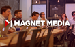 Magnet Media Adds to Growing Team with Four New Hires; Highlights Growth of Video Distribution Services
