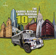 "Gabriel Alegria Afro-Peruvian Sextet Celebrates 10th Anniversary with 5th CD, ""10,"" to Be Released by ZOHO Music August 7"