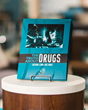 A Truth About Drugs booklet.