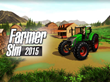 "New No-cost App ""Farmer Sim 2015"" from Ovilex Soft Features Realistic Farm Vehicles, 3D Graphics and a Career Mode that Lets Users Experience Life as a Real Farmer"