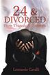 Leonardo Cavalli Releases '24 & Divorced'