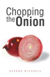 New Book 'Chopping the Onion' Peels Layers of Abuse