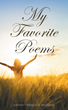 """Sarah Frances Wiggins's New Book """"My Favorite Poems"""" Is A Religious, Inspiring Compilation Of Poetry"""
