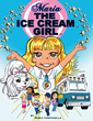 "Maria Campanella's New Book ""Maria The Ice Cream Girl"" is a Fun and Telling Autobiography of the Author's Life as the Ice Cream Girl"