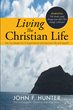 The Layman's Guide to the Christian Lifestyle