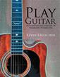 Author Kevin Kriescher Releases 'Play Guitar'