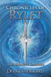 'The Chronicles of Rylet' Depicts Elemental Warrior's Odyssey