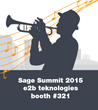 e2b teknologies to Exhibit A/R Management Software and Sage ERP Development Services at Sage Summit 2015