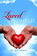 New Book Shows Readers How to Be 'Loved as Promised'