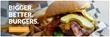 Bigger, Better, Burgers