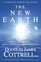 The New Earth by Douglas James Cottrell