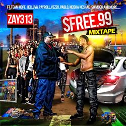 Zay313 - $FREE.99