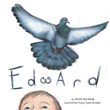 Children learn about love through pigeon named 'Edward'