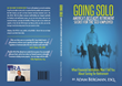 Going Solo – America's Best Kept Retirement Secret For The Self-Employed by IRA Financial Group's Adam Bergman Now Available on Amazon