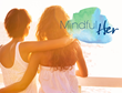 Women's Healthy Living Event Mindful Her Set for October 24, 2015 in Orange County
