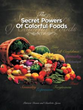 Patricia Dennis, Charlotte Lyons Reveal Power of Food Colors in New Book
