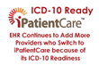 iPatientCare EHR Continues to Add More Providers Who Switch to iPatientCare Because of Its ICD-10 Readiness