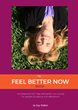 The Feel Better Now Book, self help book for depression sufferers