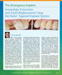 The Emergency Implant: Immediate Extraction and Tooth Replacement Using the Hahn™ Tapered Implant System