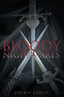 """Jackie Leduc's new book """"World Domination: Bloody Nightmares"""" is a thrilling, terrifying journey into death and nightmares."""