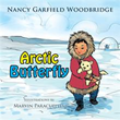 'Arctic Butterfly' Explores Young Girl's Search for Her Father