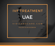 New Hope IVF Now Offers Most Affordable Assisted Reproductive Treatment in the UAE