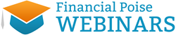 Financial Poise Webinars -- Practical and entertaining education for business owners and executives, Accredited Investors, and their legal and financial advisors.
