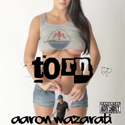 Aaron Mazarati - TORN ep