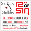Sin City Gallery's 12 Inches of Sin Announces Annual Call for Art Entries for Celebrated Juried Show of Provocative Contemporary Art