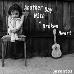 Sarantos song artwork Another Day With a Broken Heart solo music artist Voice of Chicago new pop rock free release Happy Hippies Miley Cyrus Charity