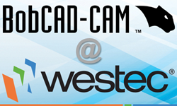 BobCAD-CAM CNC Software Developer To Be At WESTEC Booth #1827