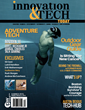 Sports, Outdoor & Adventure Gear, STEM, Wearables & Medical Tech Highlight Action Packed Summer Issue Of Innovation & Tech Today