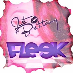 Just Brittany - Fleek ft. Sam London