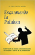 New Book, 'Esgrimiendo la Palabra,' Helps New Ministers Preach