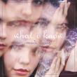What I Know EP Cover