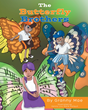 """Granny Mae's New Book """"The Butterfly Brothers"""" Is a Creatively Crafted and Vividly Illustrated Journey into the Imagination"""