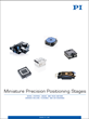 Compact Linear and Rotary Positioners Catalog, from PI