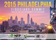 2015 Philadelphia Fiduciary Summit Gathers Local Employers and Plan Sponsors to Discuss 401(k) and 403(b) Best Practices