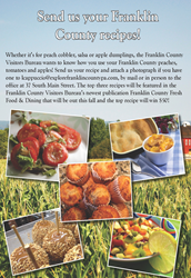 Make sure to enter your apple, tomato and peach recipes for a chance to be in the Franklin County Visitors Bureau's newest publication!